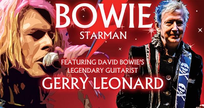 Концерт «Bowie Starman Featuring David Bowie's Legendary Guitarist Gerry Leonard»